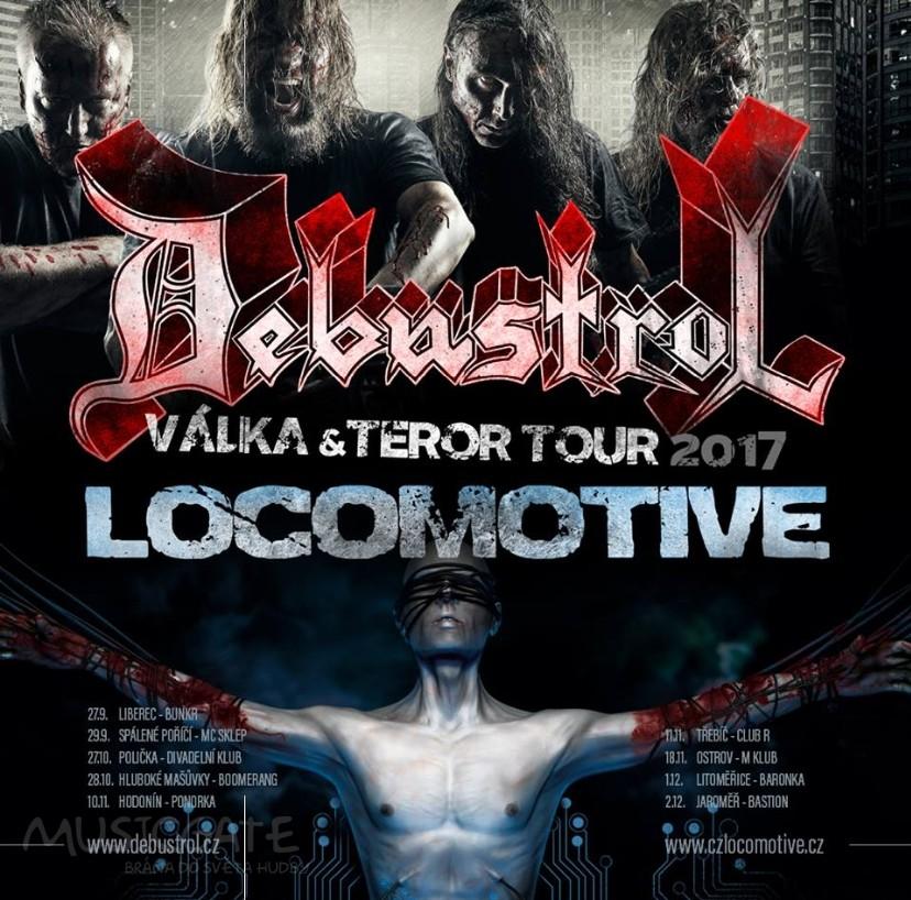 Debustrol a Locomotive – Válka & teror Tour 2017