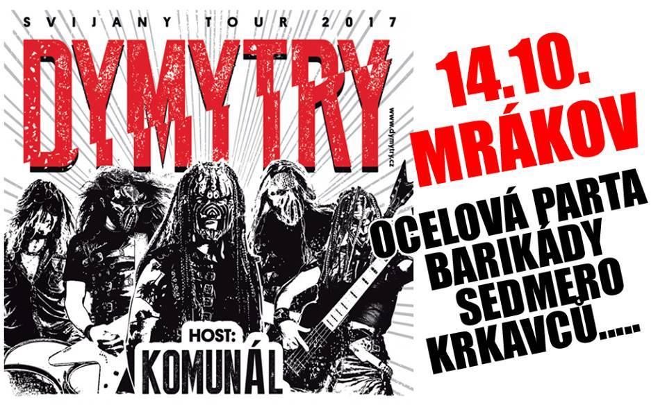 Metalová smršť Dymytry a Komunálu v Mrákově u Domažlic!