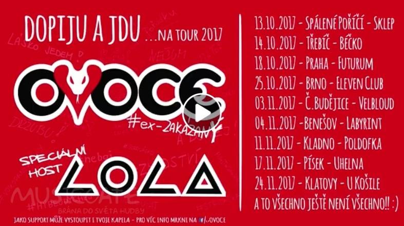"""OVOCE / ex-zakázanÝ a Lola vyrážejí na společné turné """"Dopiju a jdu … na tour 2017"""""""