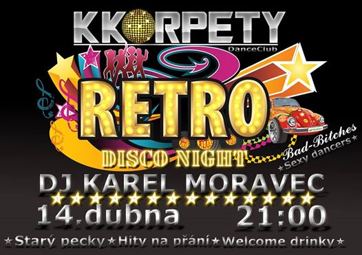 Retro Disco Night 14.4.2017 DJ Karel Moravec KK Rpety
