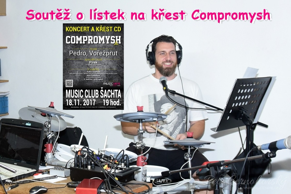 Soutěž č.3. o lístek na křest kapely Compromysh