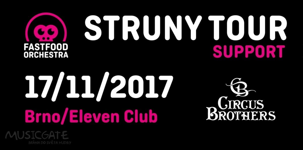 . Brno to 17. 11.  rozjede naplno v Eleven Clubu se skupinou Fast Food Orchestra a Circus Brothers