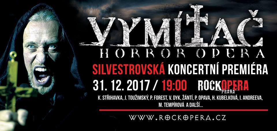Vymítač – koncertní premiéra v RockOpeře Praha!