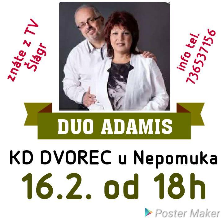 Dvorecký kulturní stánek navštíví Duo Adamis