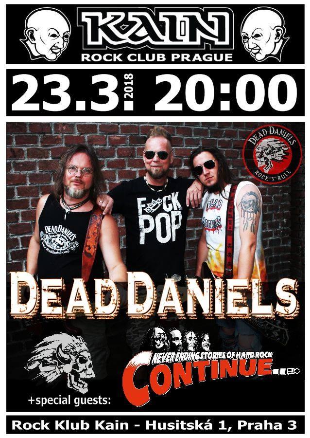 Dead Daniels se vrátí 23. března do Kainu!
