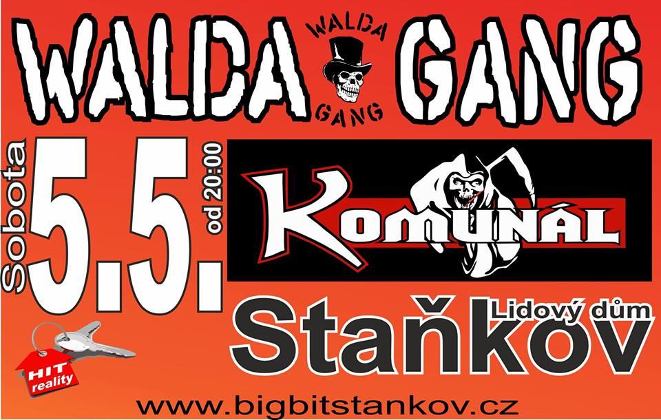 Walda Gang a Komunál rozpumpují publikum ve Staňkově!