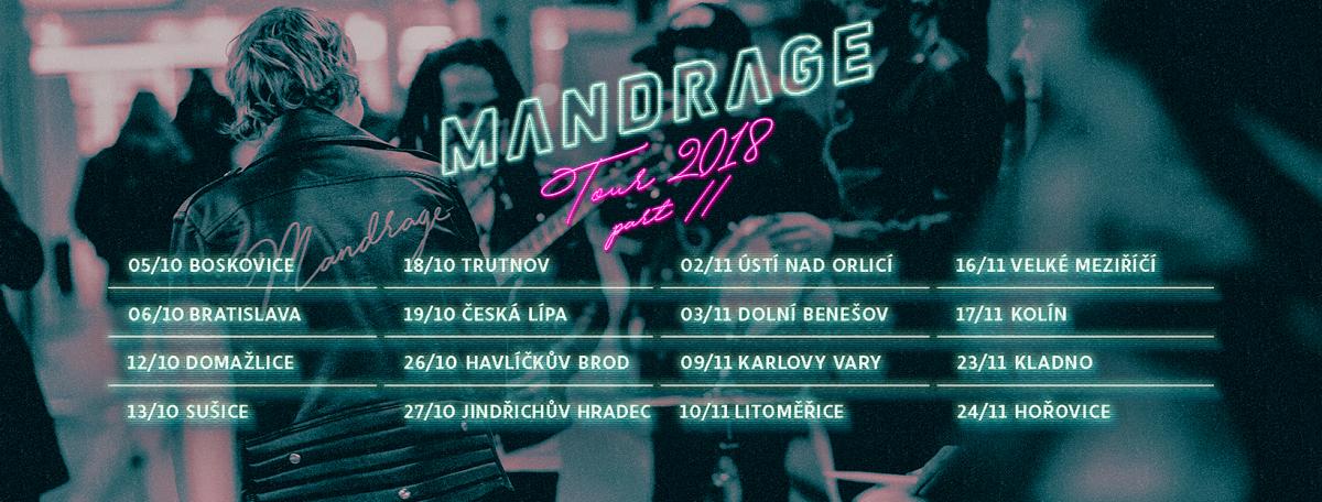 Po úspěšné jarní šňůře vyjede kapela Mandrage na podzimní turné. Během dvou měsíců navštíví šestnáct měst