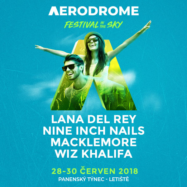 Lana Del Rey, Macklemore, Nine Inch Nails, Wiz Khalifa, Limp Bizkit, Parkway Drive, Stone Sour a mnoho dalších na Aerodrome Festivalu 2018!