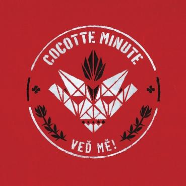 Cocotte Minute se hlásí ve vrcholné formě snovou studiovou nahrávkou Veď mě.
