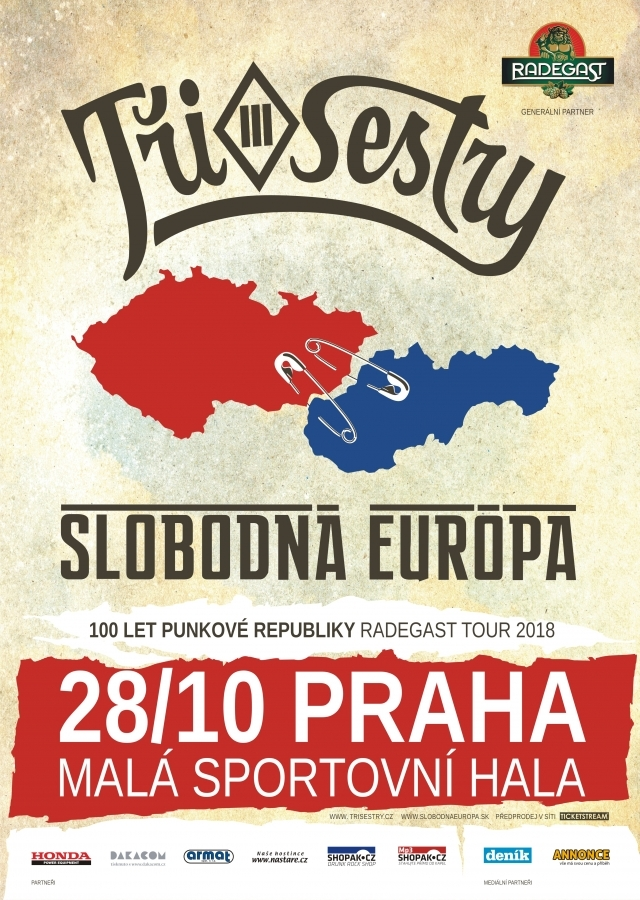 TŘI SESTRY a SLOBODNÁ EURÓPA aneb 100 LET PUNKOVÉ REPUBLIKY RADEGAST TOUR 2018