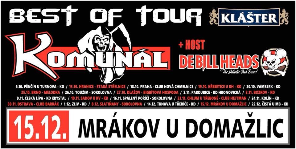 Komunál a jeho Best of tour ovládne Mrákov u Domažlic! Hostem večera budou De Bill Heads