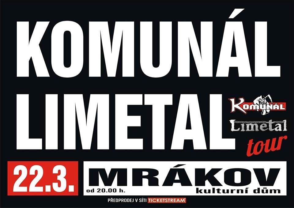 Komunál a Limetal v rámci společné tour odstartují novou sezónu sálu KD Mrákov u Domažlic!