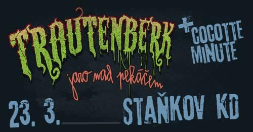 Jemnostpáni z Trautenberku rozjedou svou tanzmetalovou veselici v LD Staňkov! Hostem večera budou Cocotte Minute