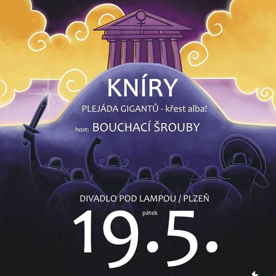 """Kníry pokřtí své CD """"Plejáda gigantů"""" v Divadle pod lampou, jako host Bouchací Šrouby"""