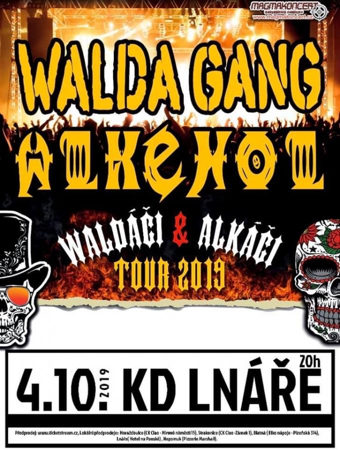 Walda Gang s Alkeholem odstartují podzimní tour ve Lnářích