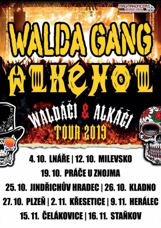 Waldáči a Alkáči odstartovali podzimní tour