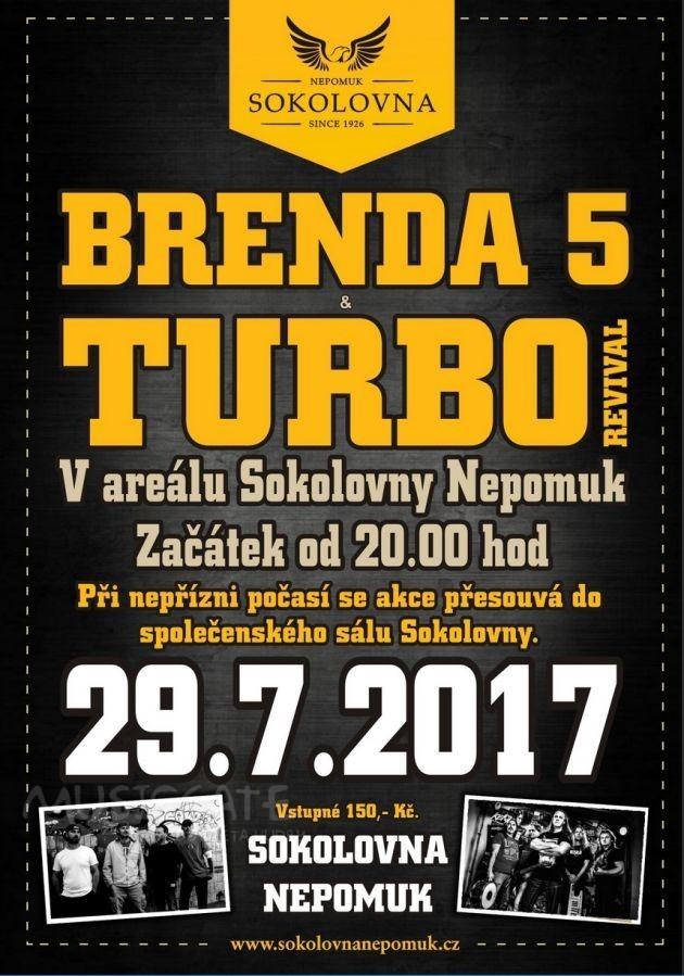 Sokolovna Nepomuk přivítá Brendu 5 a Turbo revival Plzeň