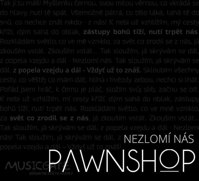 Pawnshop - Nezlomí nás