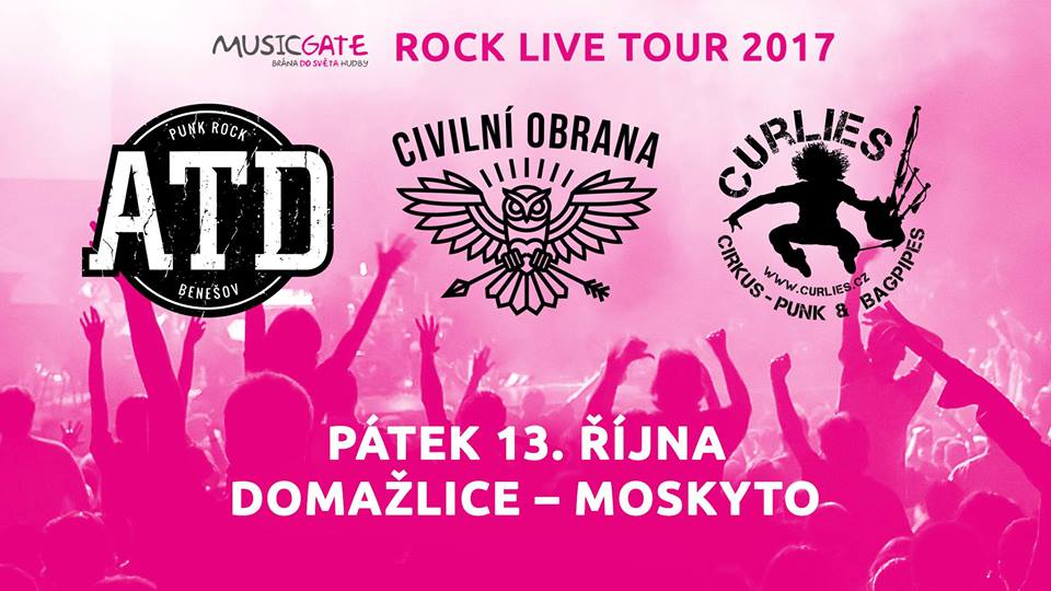 Soutěž o lístky na koncert skupin Civilní obrana, ATD, Curlies v rámci ROCK LIVE TOUR 2017 v Domažlicích