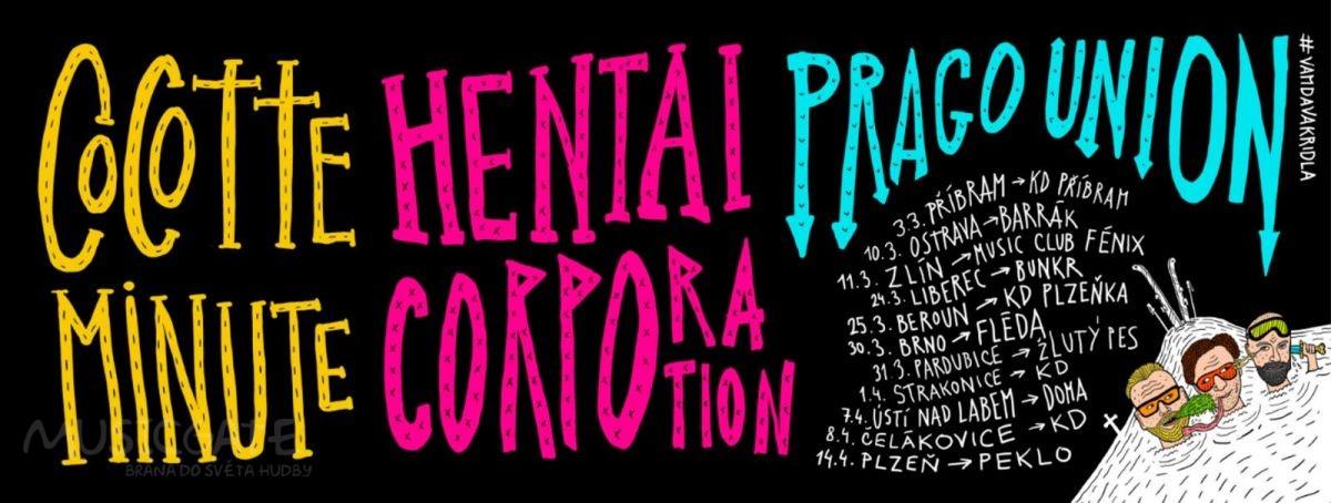 Cocotte Minute, Hentai Corporation a Prago Union vyrážejí na turné Pražskej Teplárenskej Sjezd