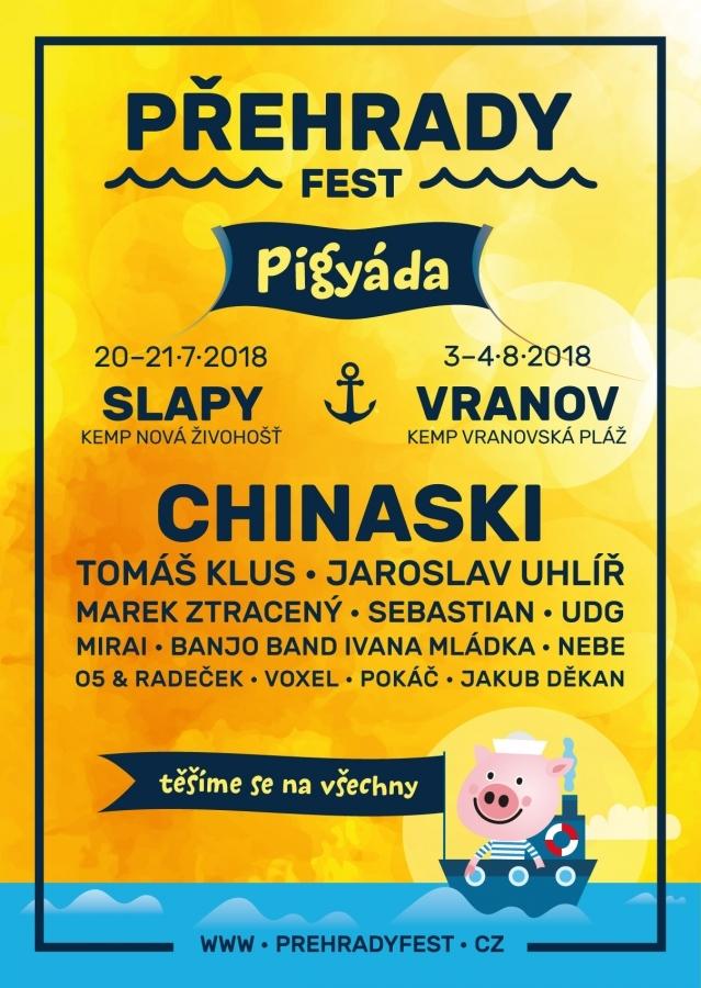 Chinaski zakládají tradici nových festivalů Přehrady Fest. Lákadly jsou unikátní místa, nabitý hudební program a Pigyáda