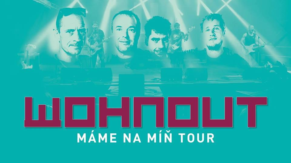 Wohnout v rámci turné  Máme na míň TOUR zahrají 8.3. v Hořovicích
