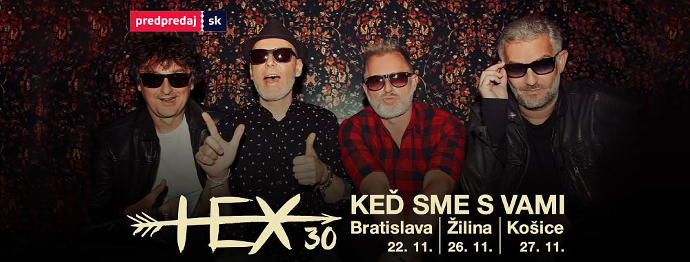 HEX oslaví 30 let na scéně třemi speciálními koncerty na KEĎ SME S VAMI TOUR