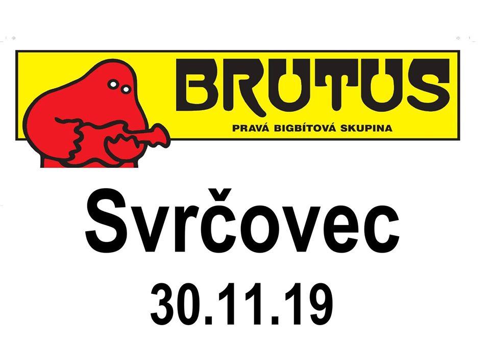 Nestárnoucí bigbítová legenda Brutus ovládne KD Svrčovec!