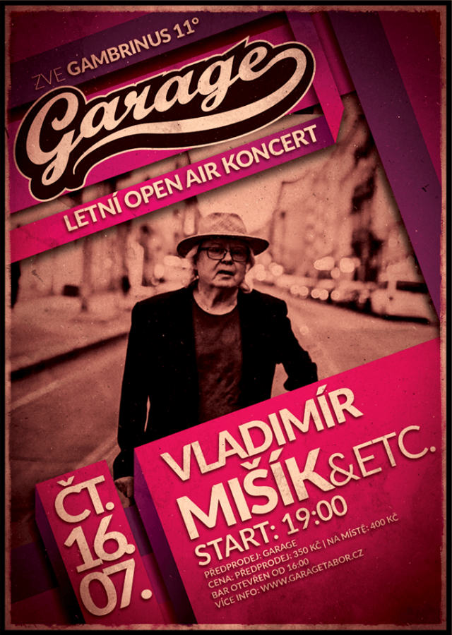 Vladimír Mišík v Garage Tábor