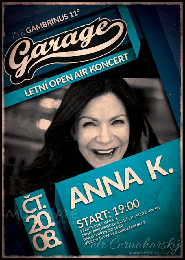 Soutěž o dvě volné vstupenky na koncert Anny K. v Garage Tábor.