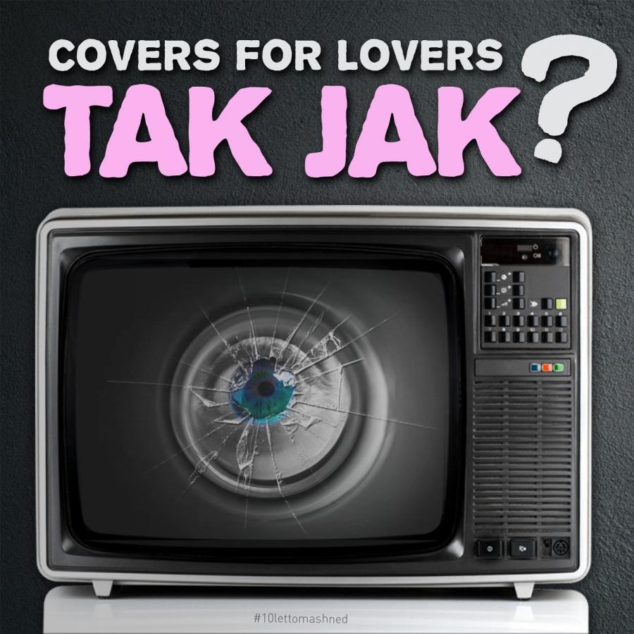 """""""Tak jak?"""", ptají se po desetiletech COVERS for Lovers svých fanoušků."""