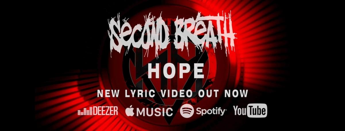 Second Breath vpustili do světa svou řádně nadupanou novinku Hope!