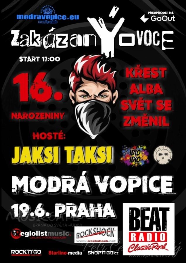 Kapela zakázanÝovoce oslaví v legendárním klubu Modrá Vopice 16. narozeniny a zároveň pokřtí nové album